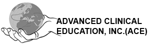 advanced Clinical Education, Inc.(ACE)